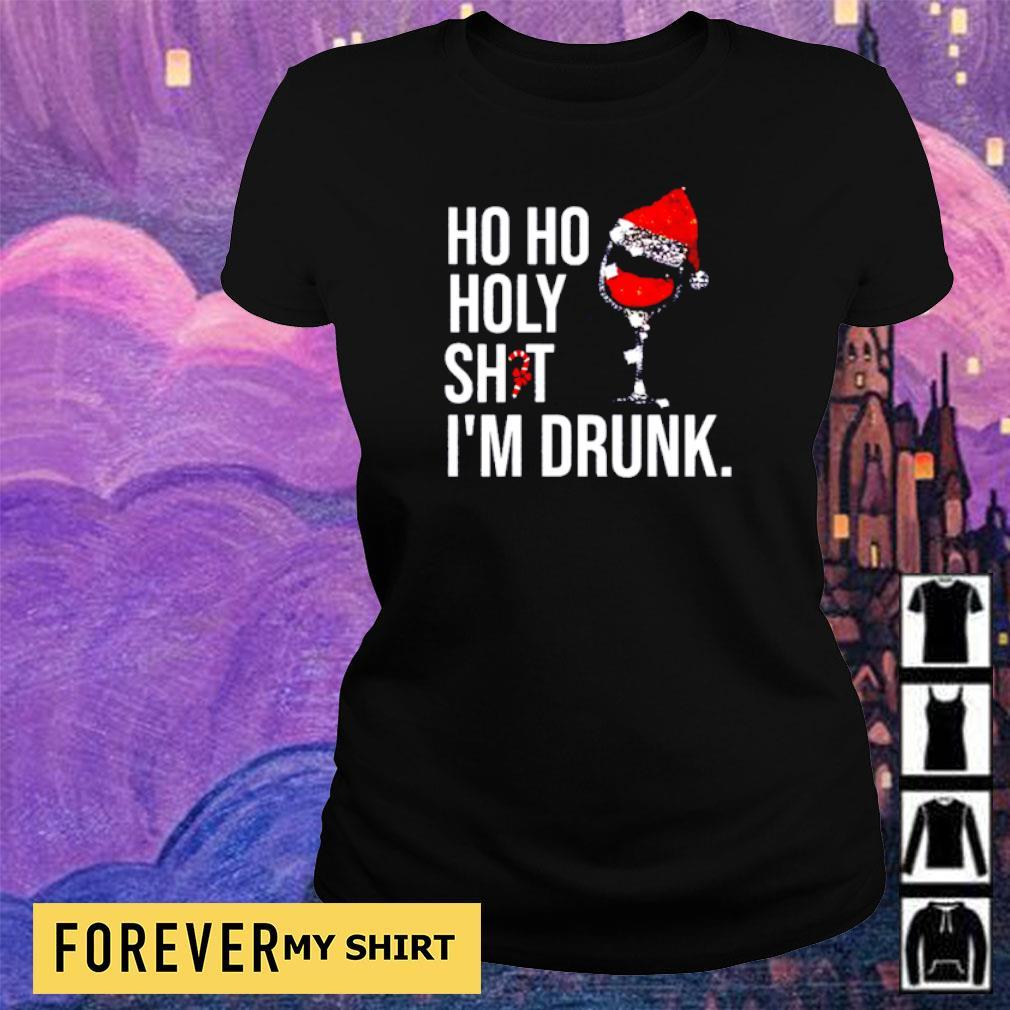 Wine ho ho holy shit I'm drunk Christmas s ladies tee