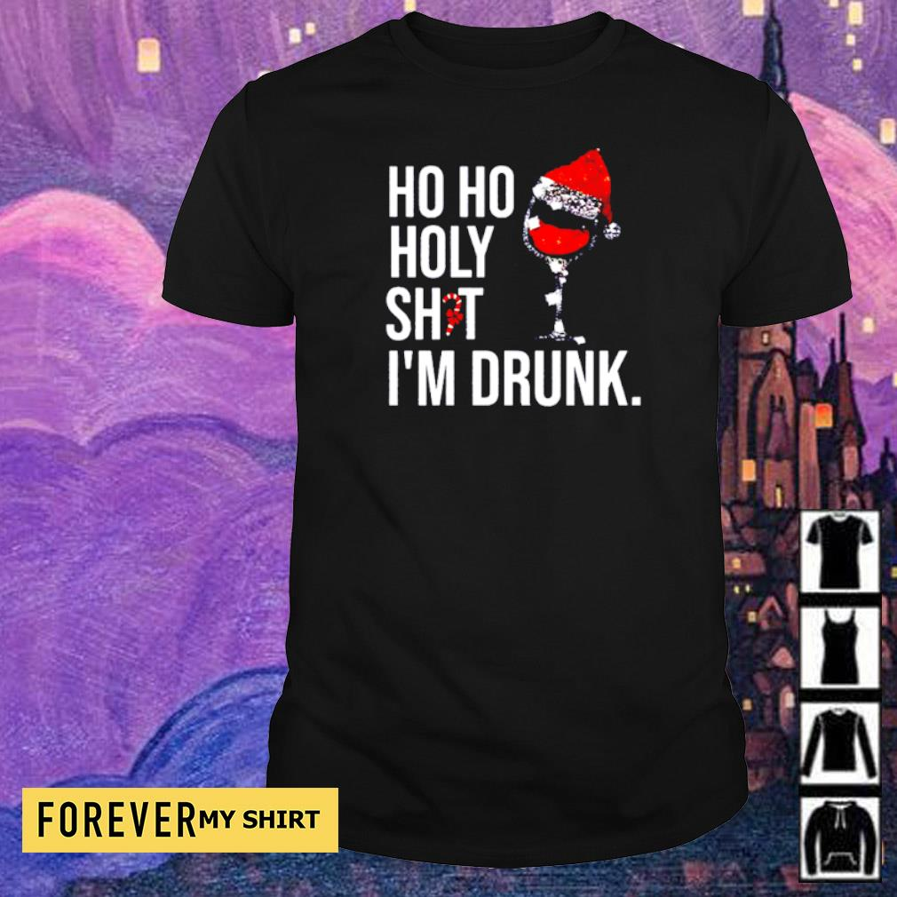 Wine ho ho holy shit I'm drunk Christmas shirt