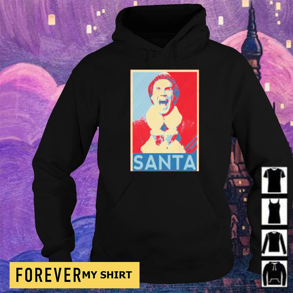 Will Buddy Santa is coming merry Christmas sweater hoodie