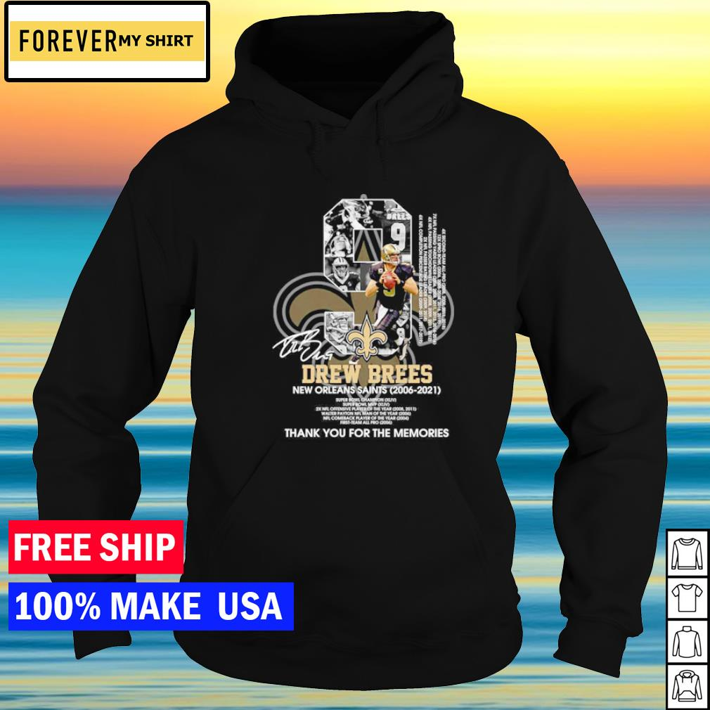 Drew Brees New Orleans Saints Super Bowl Champion thank you for the memories signature s hoodie