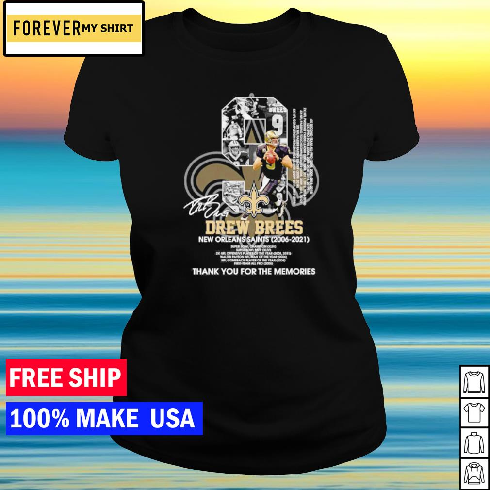 Drew Brees New Orleans Saints Super Bowl Champion thank you for the memories signature s ladies tee