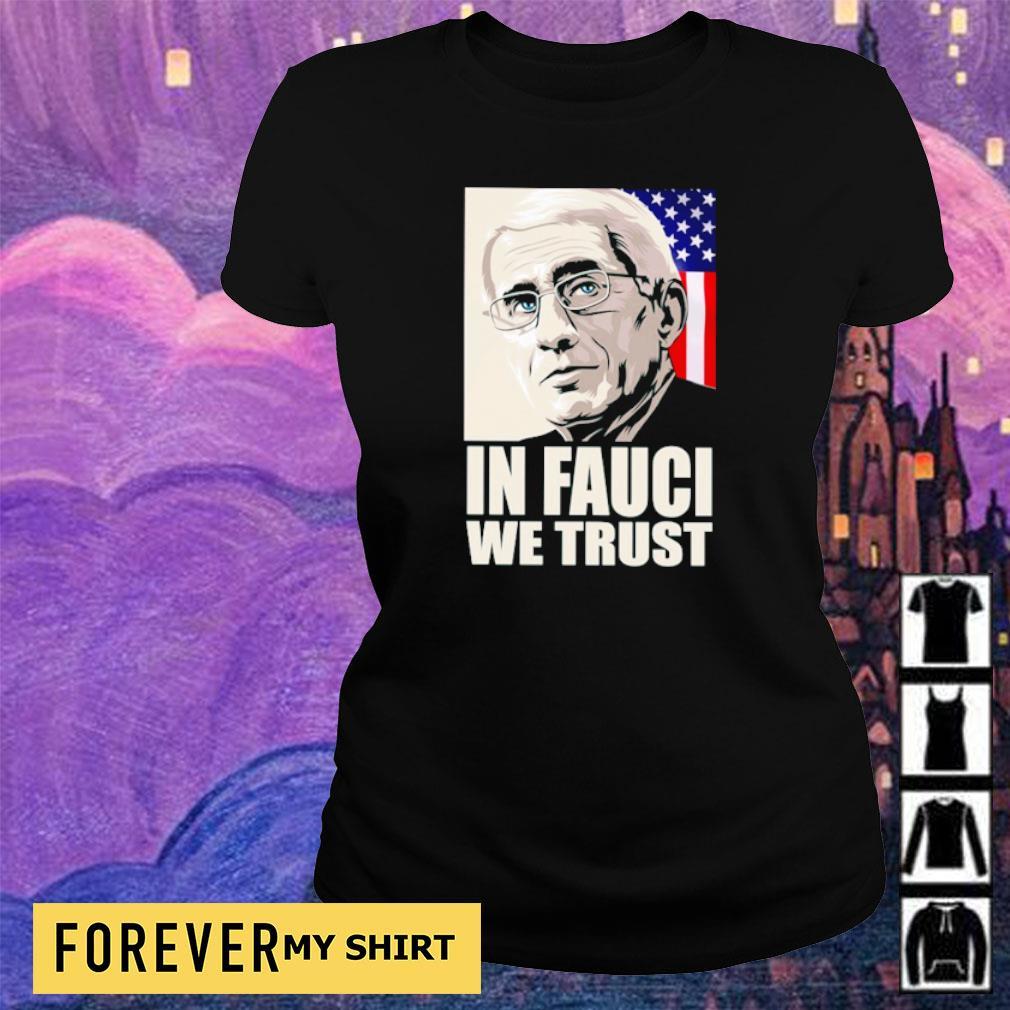 Fauci in Fauci we trust American Flag s ladies tee