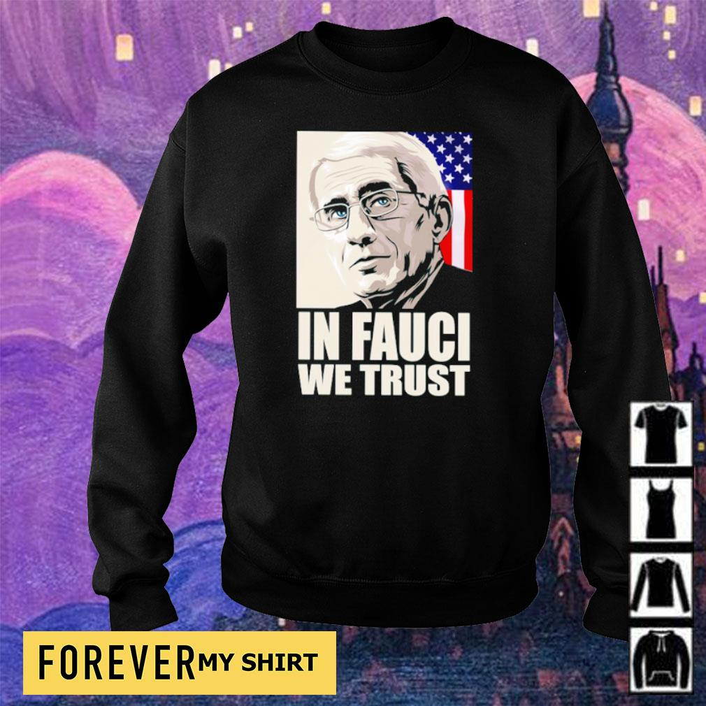 Fauci in Fauci we trust American Flag s sweater