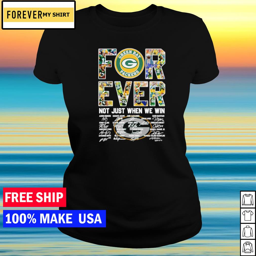 Green Bay Packers forever not just when we win signature s ladies tee