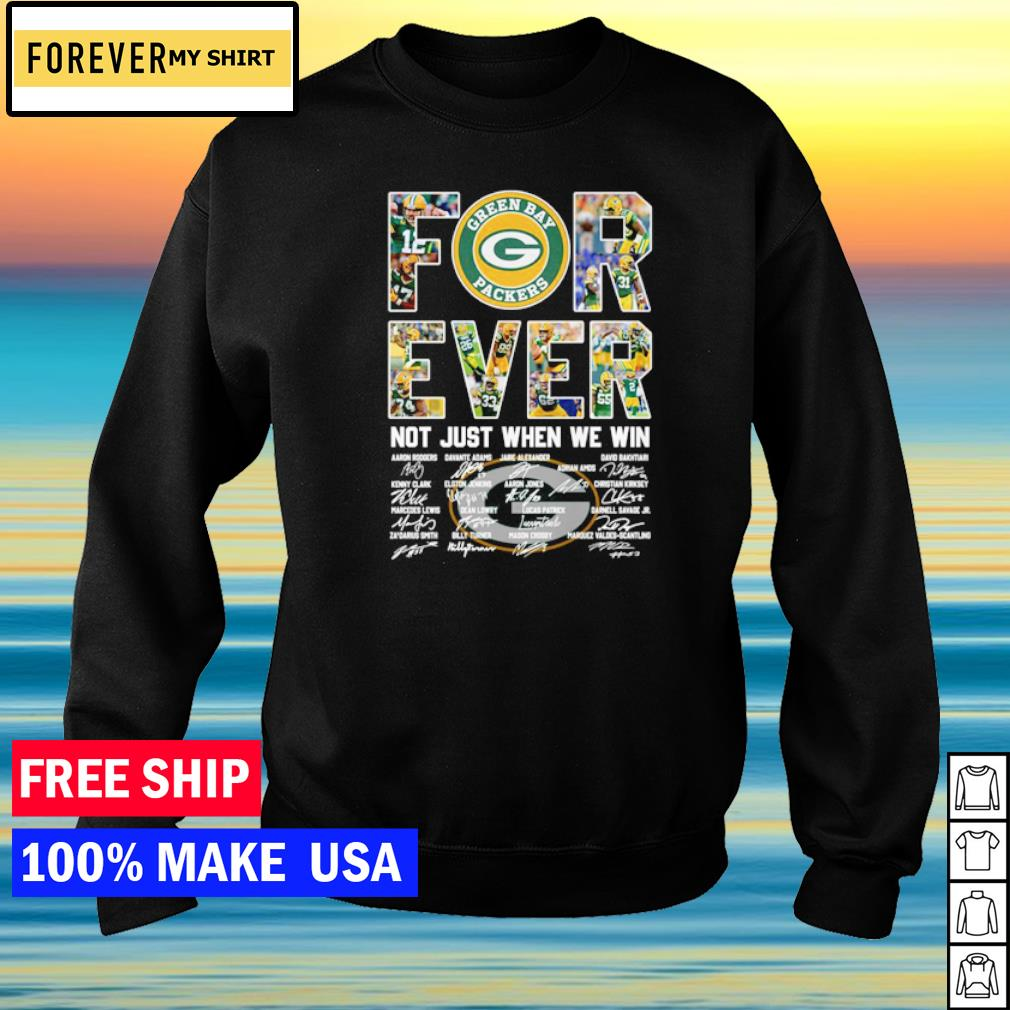 Green Bay Packers forever not just when we win signature s sweater
