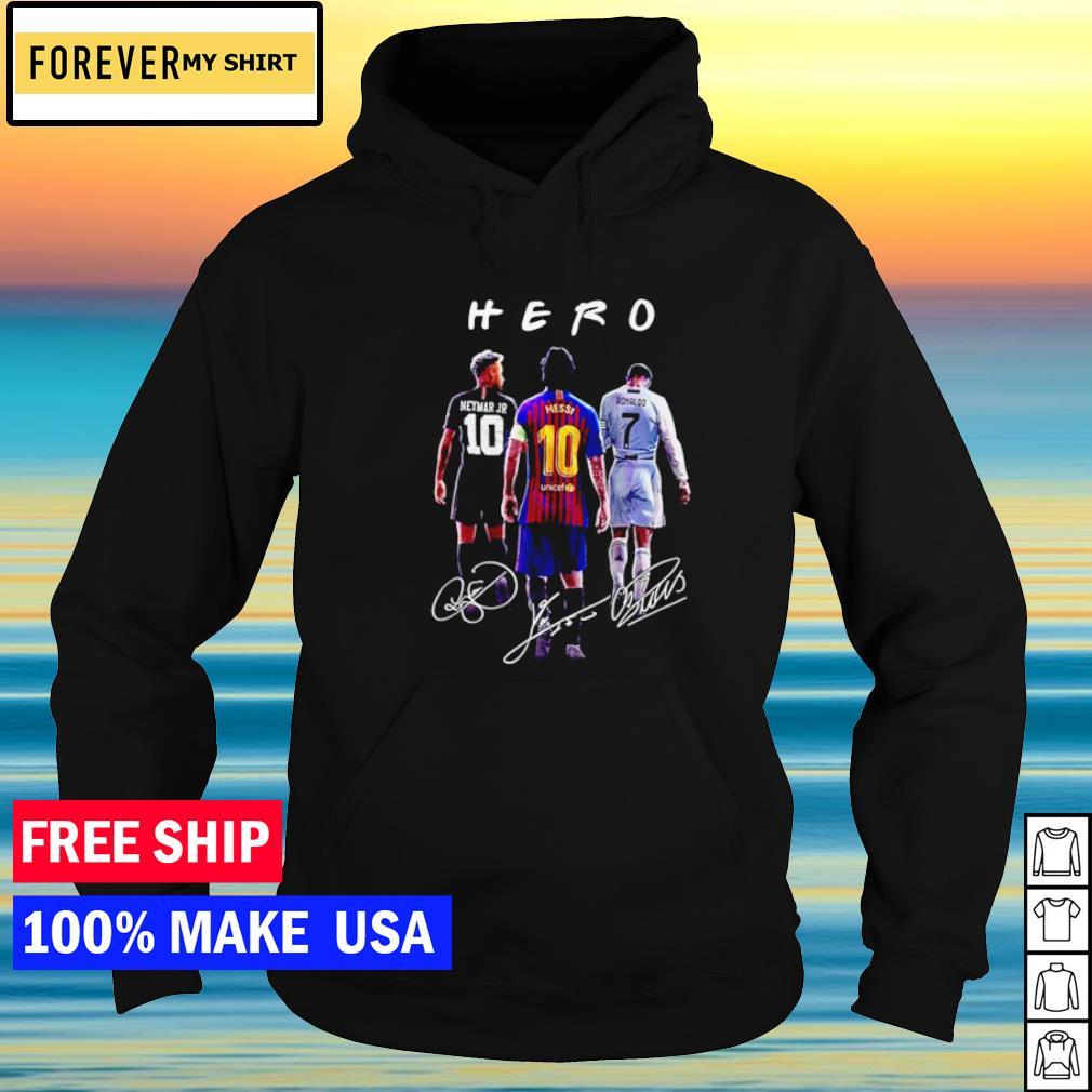 Neymar Jr Messi and Ronaldo Hero signature s hoodie