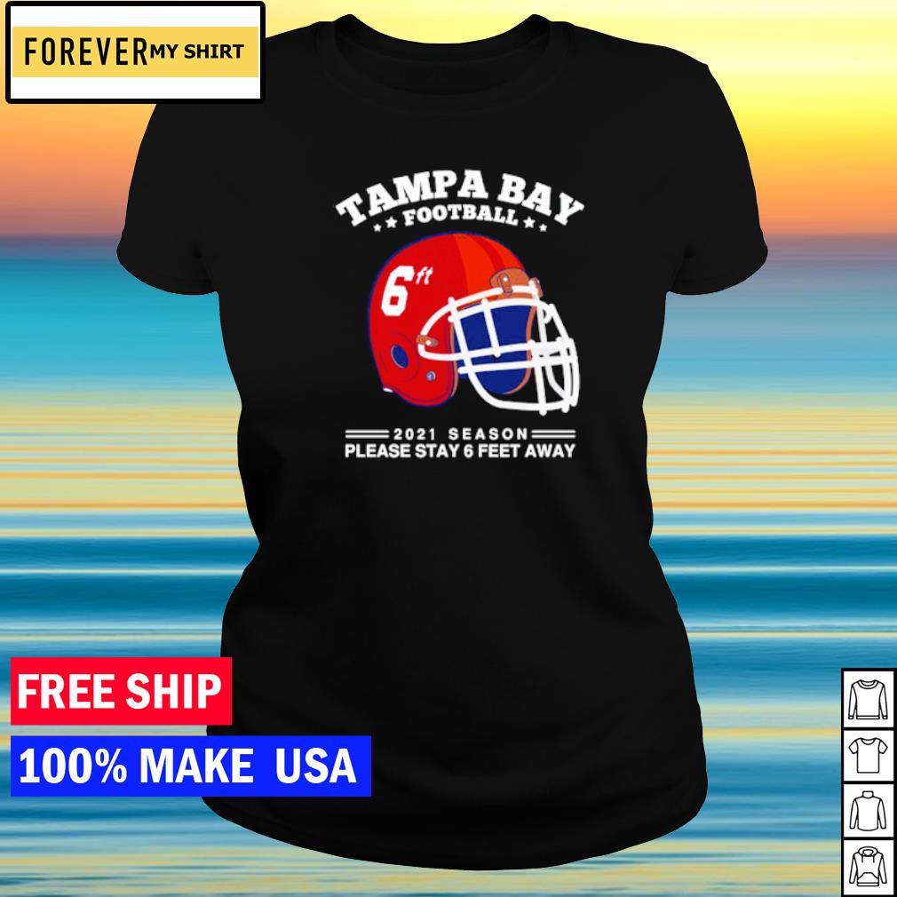 NFL Tampa Bay Buccaneers Football 2021 season please stay 6 feet away s ladies tee