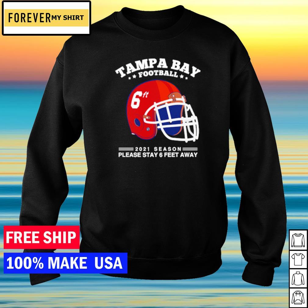 NFL Tampa Bay Buccaneers Football 2021 season please stay 6 feet away s sweater