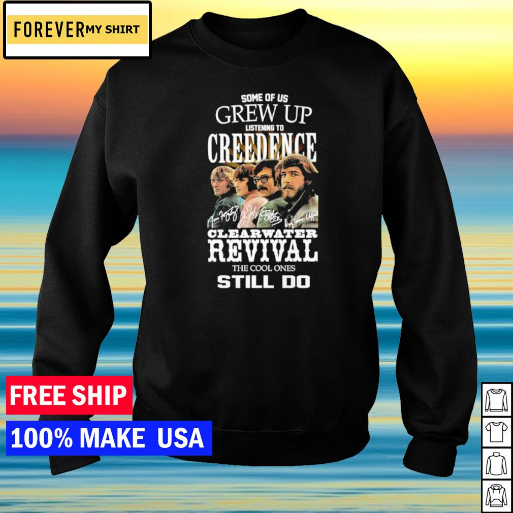 Some of us grew up listening to Creedence Clearwater Revival the cool ones still do s sweater