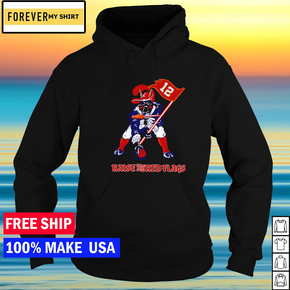 Tampa Bay Buccanneers mascot raise the red flags s hoodie