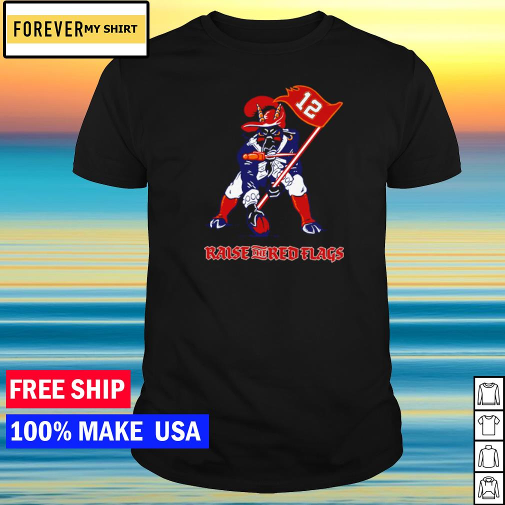 Tampa Bay Buccanneers mascot raise the red flags shirt