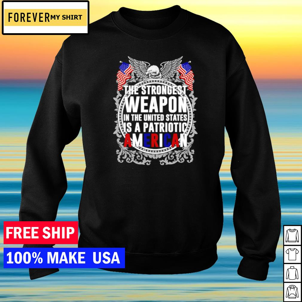The strongest weapon in The United States is a patriotic american s sweater