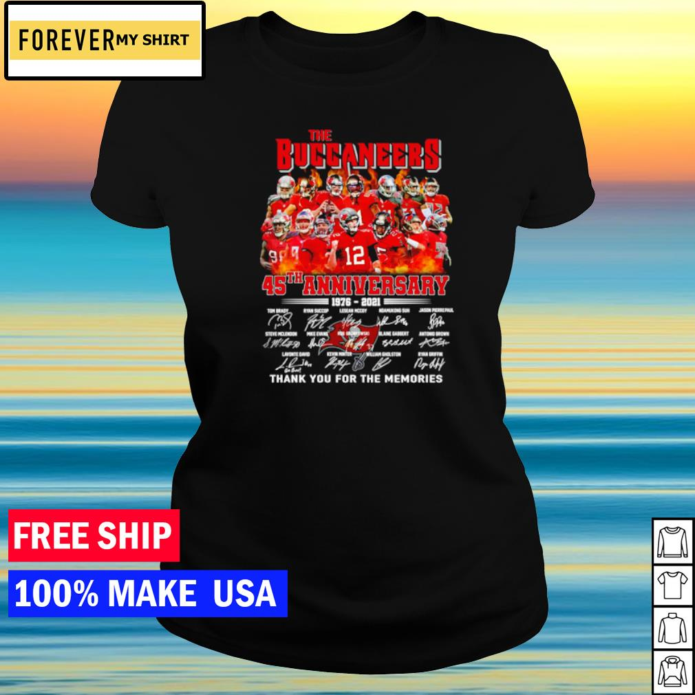 The Tampa Bay Buccaneers 45th anniversary 1976-2021 thank you for the memories s ladies tee