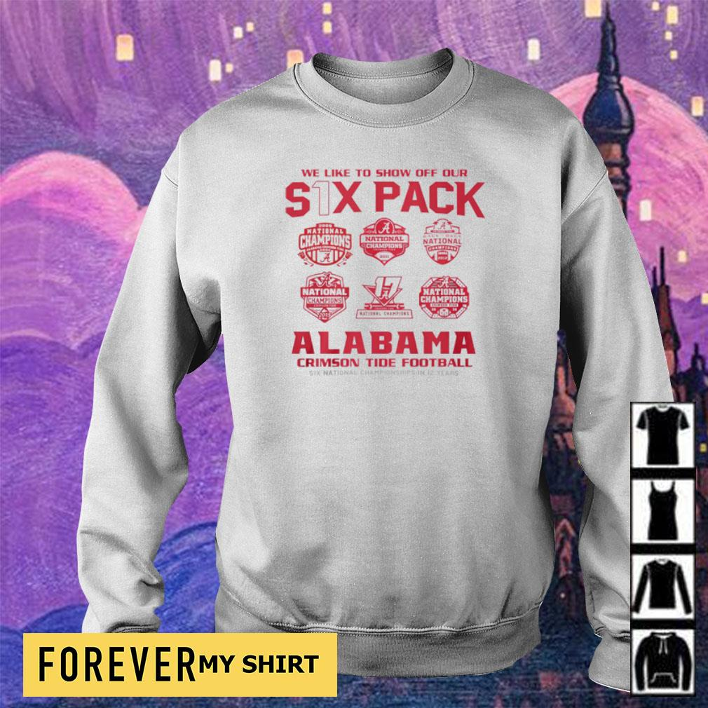 We like to show off out six pack Alabama Crimson Tide Football 2021 National Champions s sweater