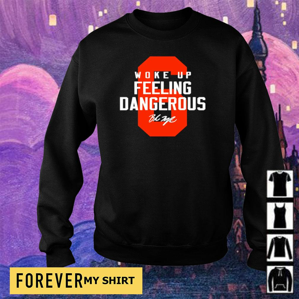 Woke up feeling dangerous 2021 shirt