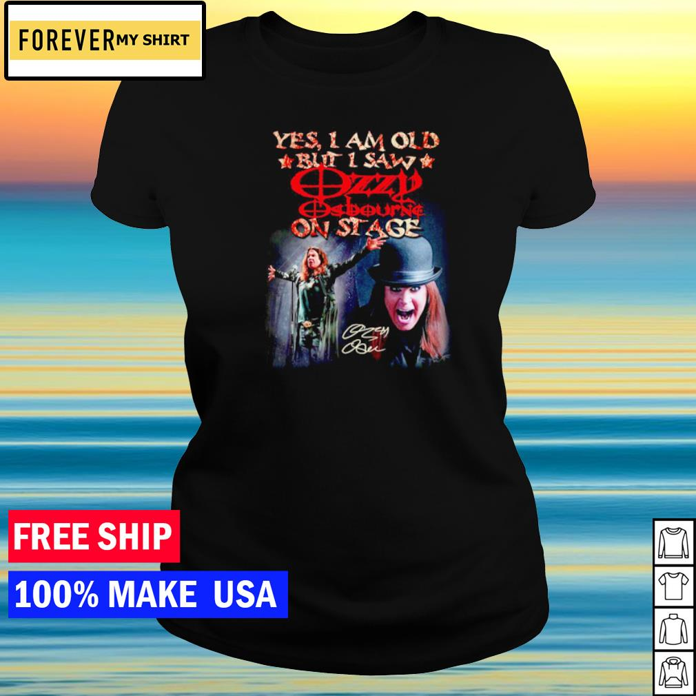 Yes I am old but I saw Ozzy Osbourne on stage vintage s ladies tee